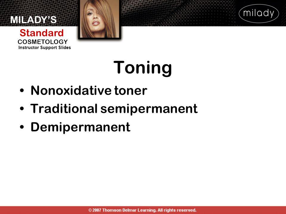 Toning Nonoxidative toner Traditional semipermanent Demipermanent