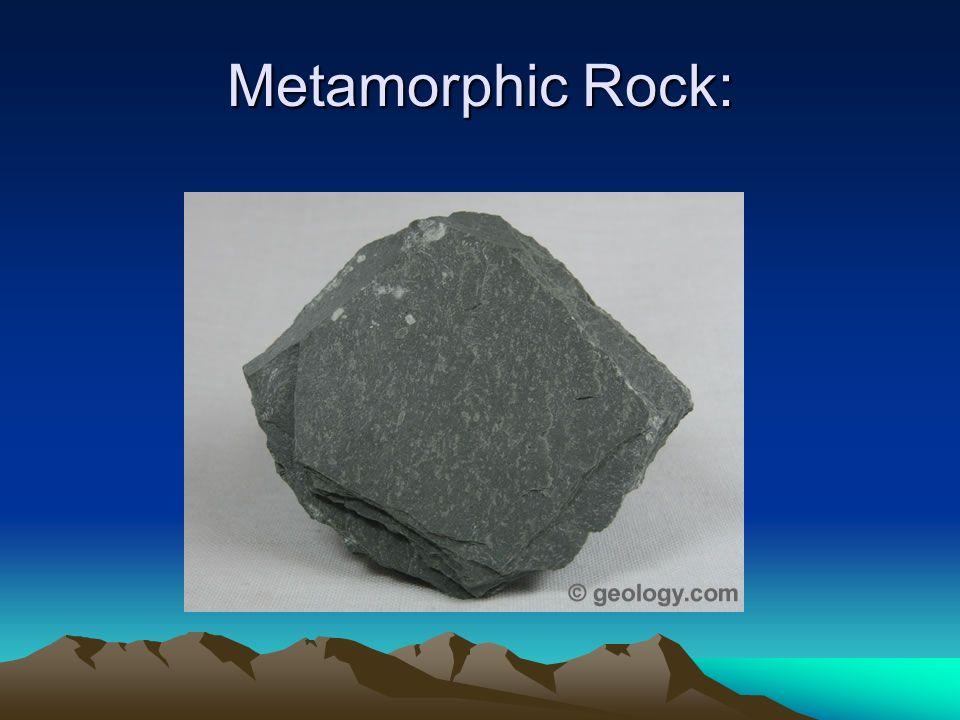 Metamorphic Rock: