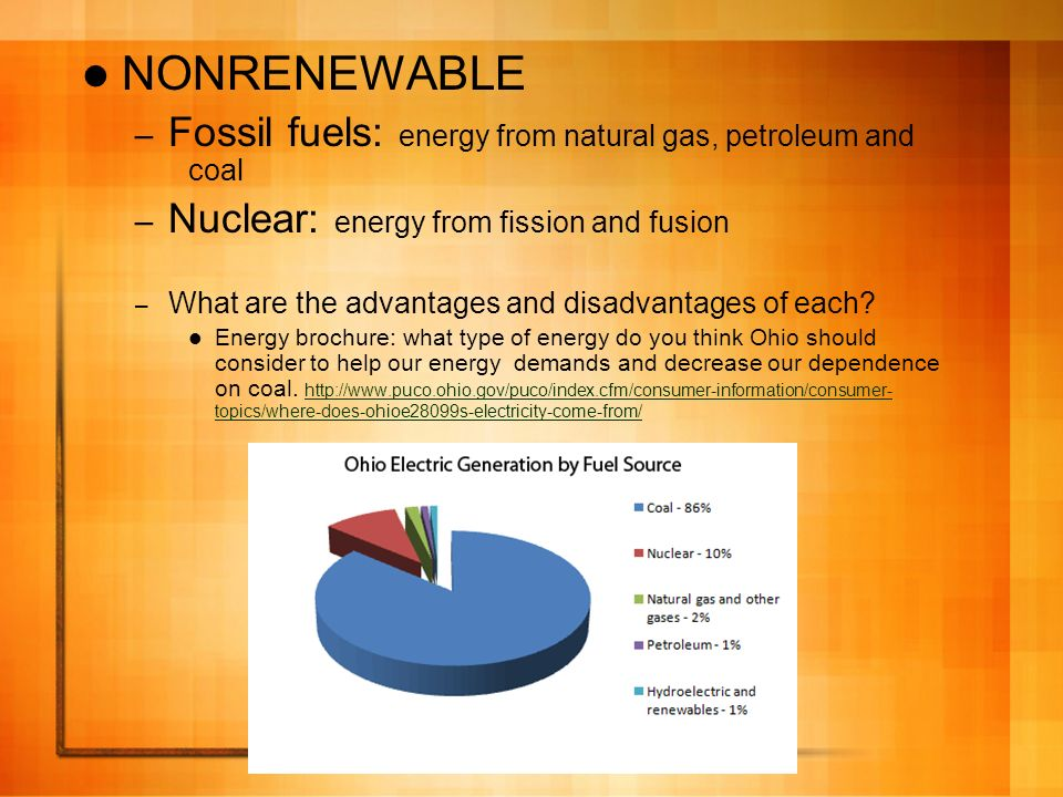 NONRENEWABLE Fossil fuels: energy from natural gas, petroleum and coal