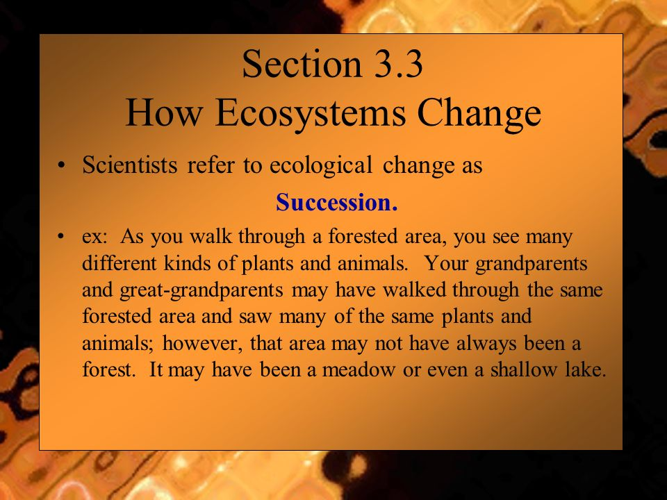 Section 3.3 How Ecosystems Change