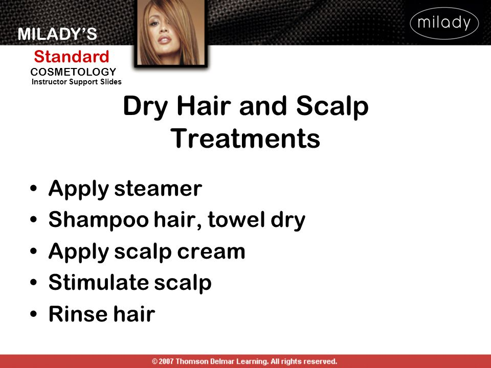 Dry Hair and Scalp Treatments