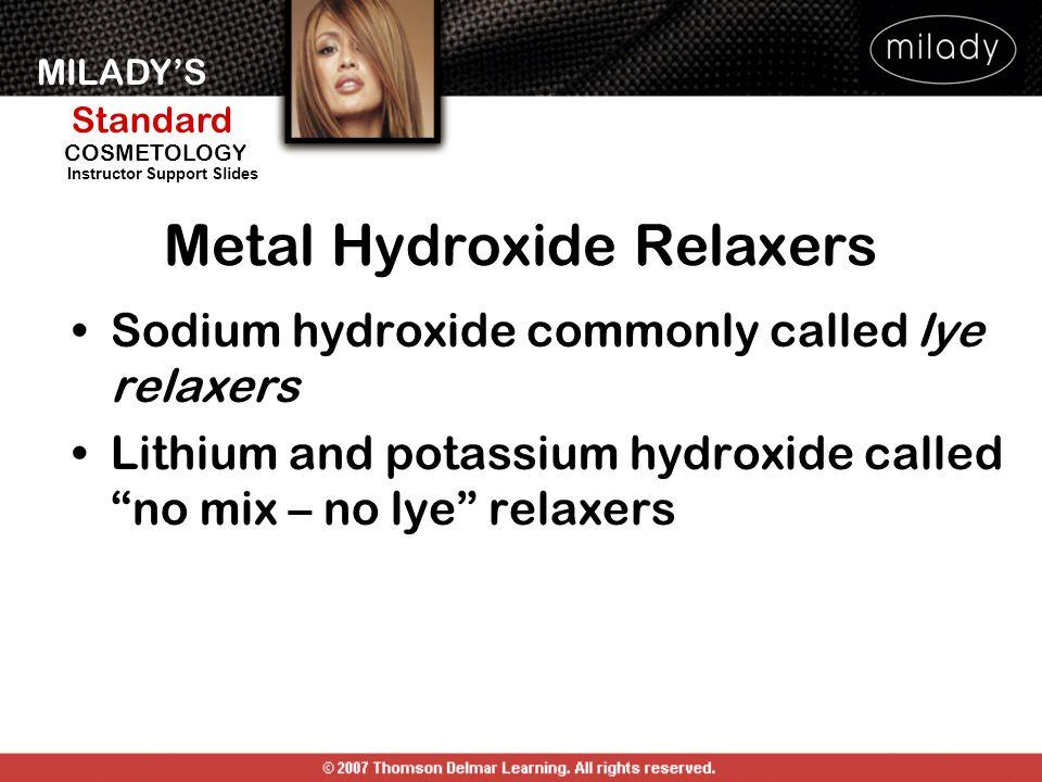 Metal Hydroxide Relaxers