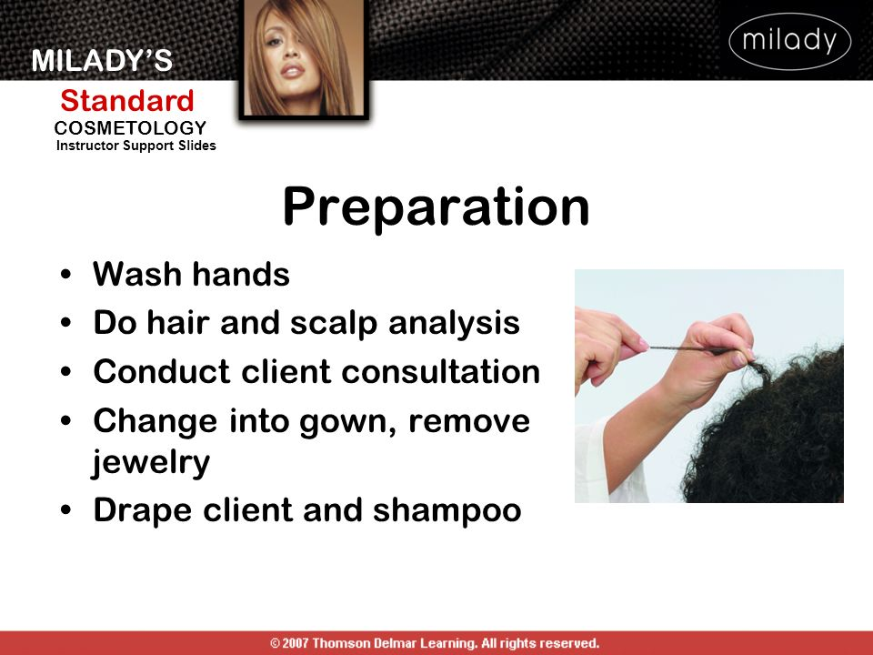 Preparation Wash hands Do hair and scalp analysis