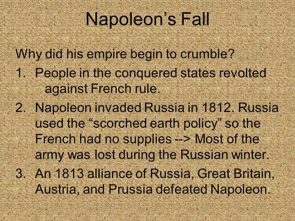 Napoleon's Fall Why did his empire begin to crumble