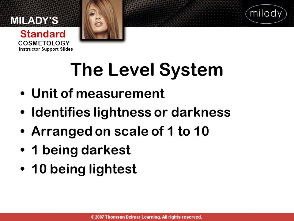 The Level System Unit of measurement Identifies lightness or darkness