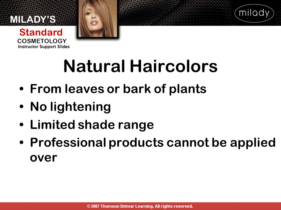 Natural Haircolors From leaves or bark of plants No lightening