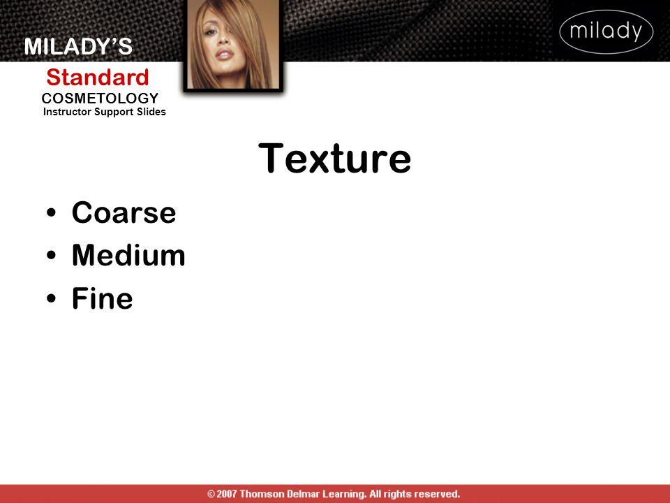 Texture Coarse Medium Fine