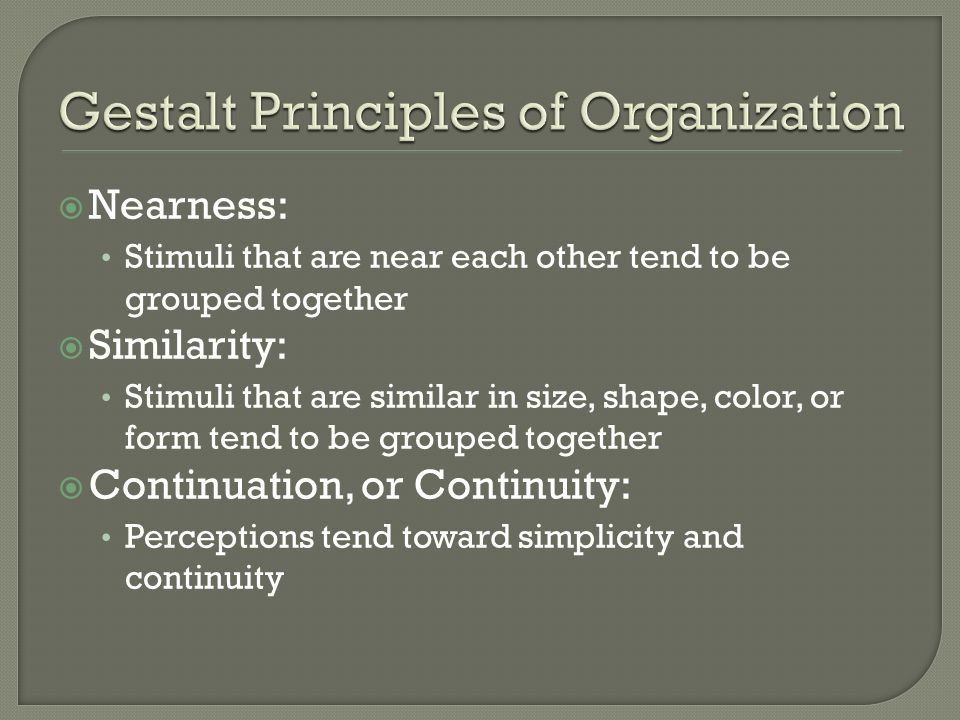 Gestalt Principles of Organization