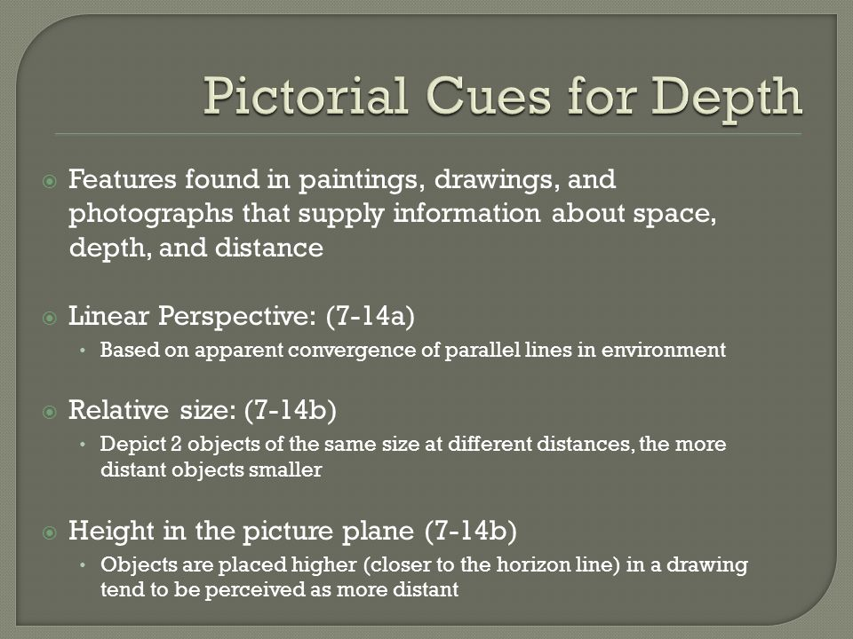 Pictorial Cues for Depth