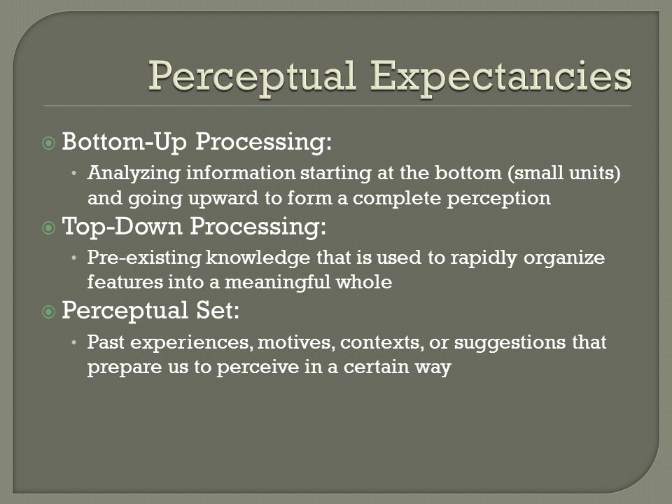 Perceptual Expectancies