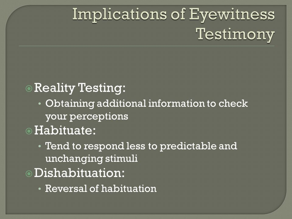 Implications of Eyewitness Testimony