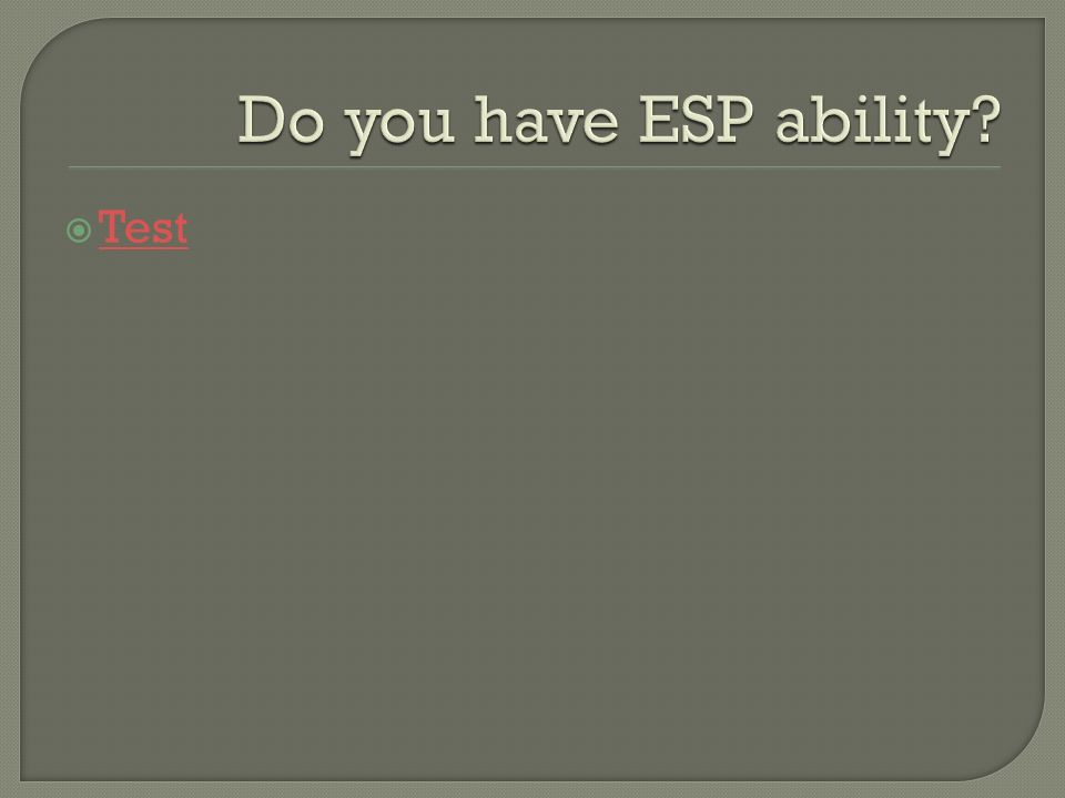 Do you have ESP ability Test