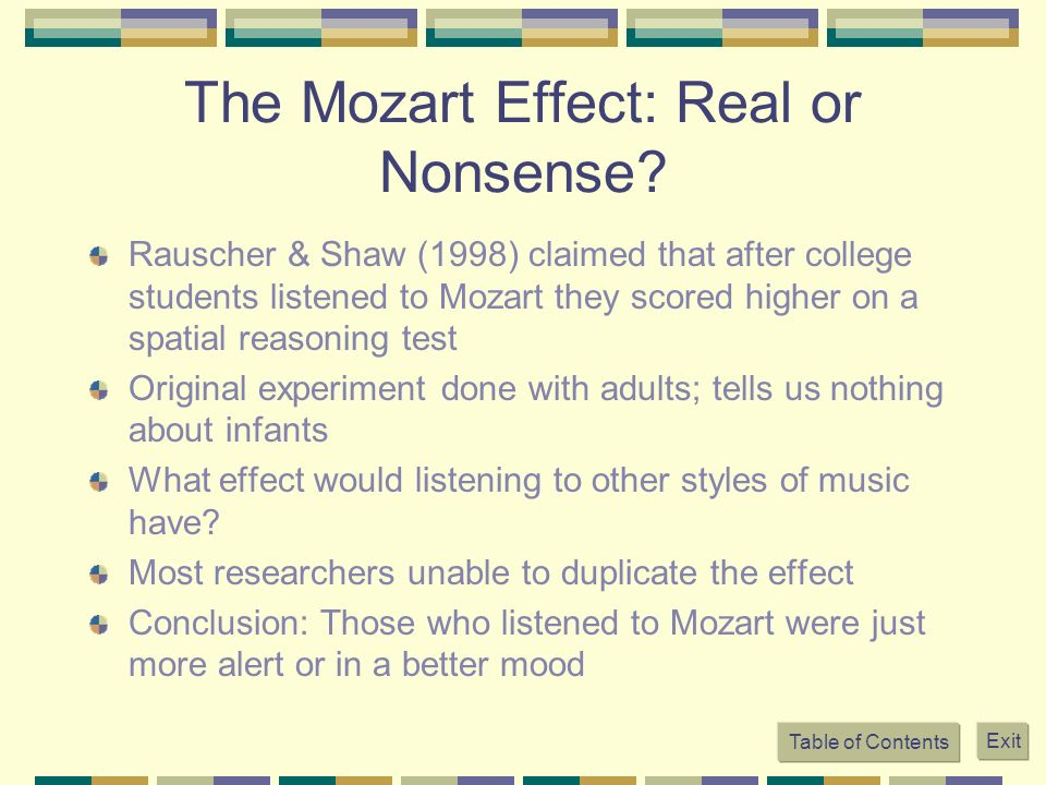 The Mozart Effect: Real or Nonsense