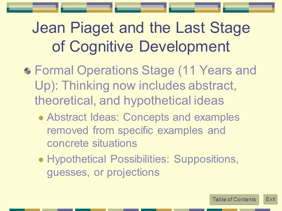 Jean Piaget and the Last Stage of Cognitive Development