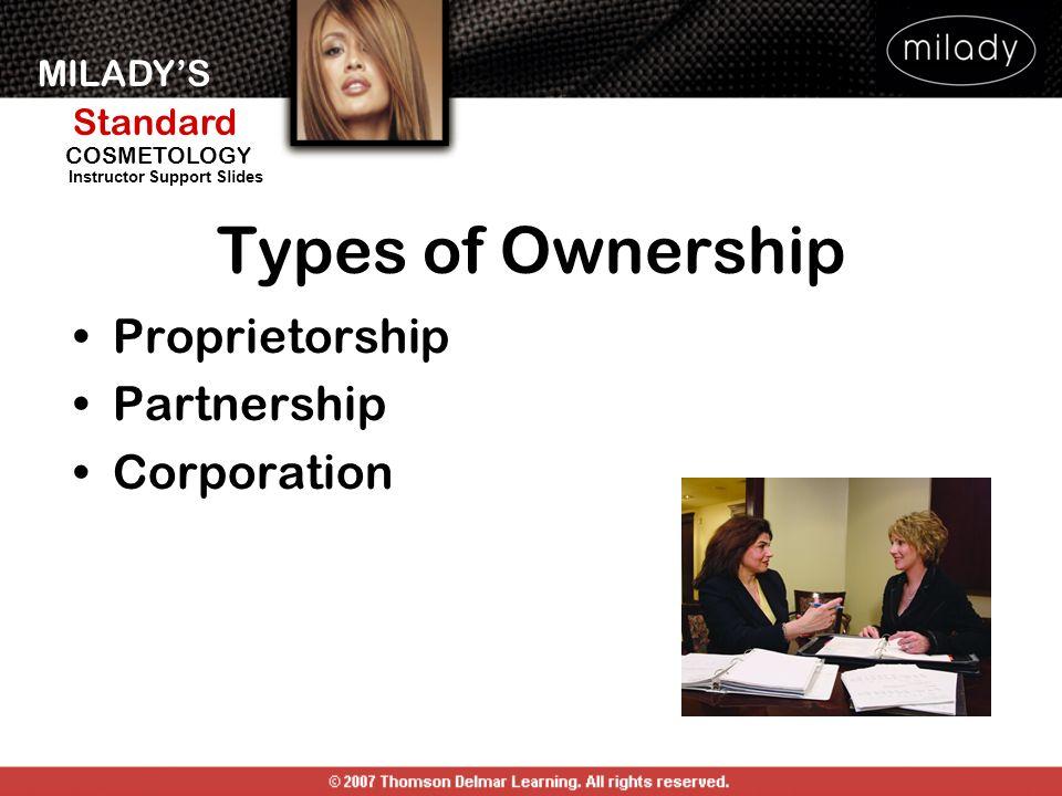 Types of Ownership Proprietorship Partnership Corporation