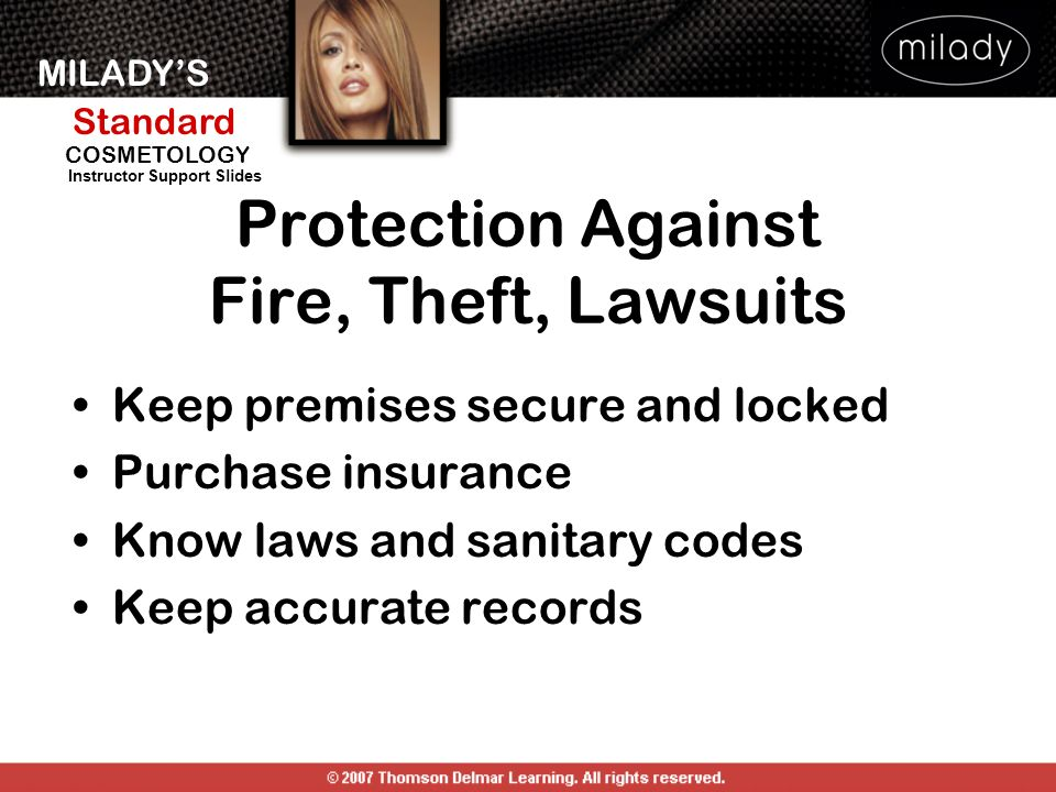 Protection Against Fire, Theft, Lawsuits