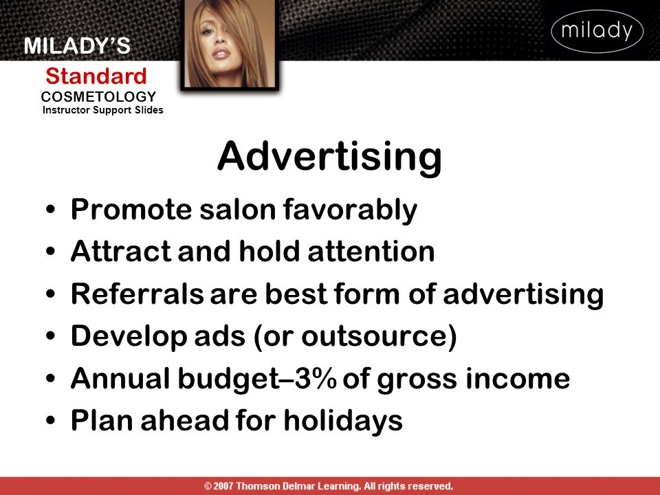 Advertising Promote salon favorably Attract and hold attention