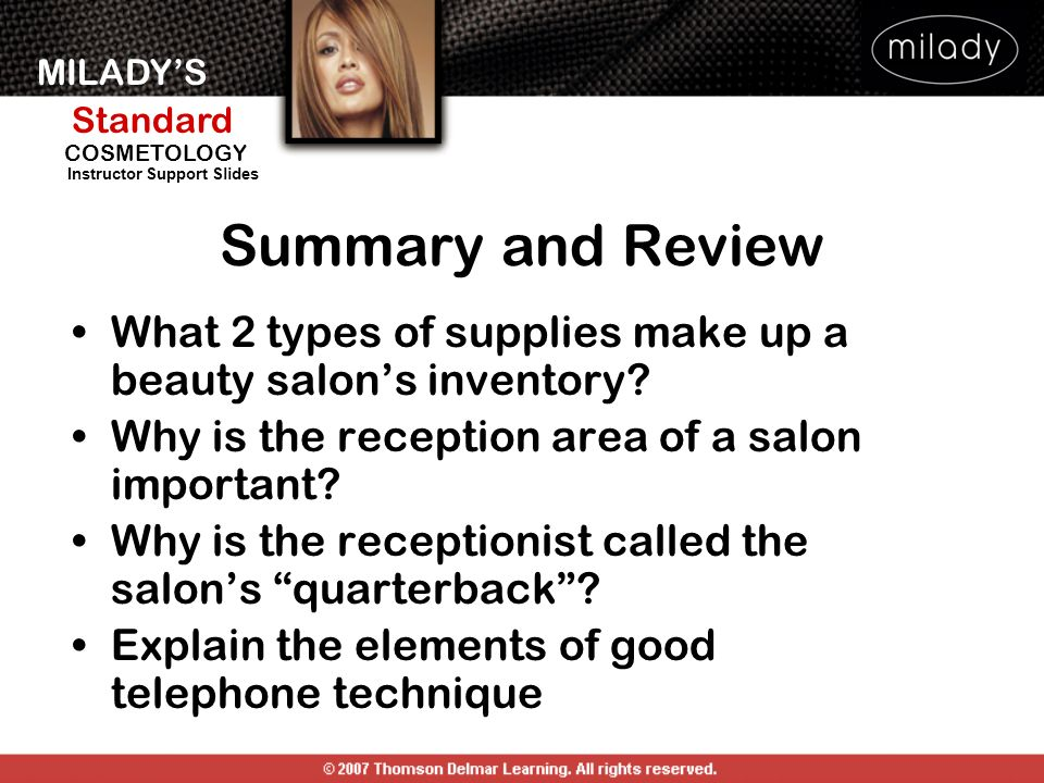Summary and Review What 2 types of supplies make up a beauty salon's inventory Why is the reception area of a salon important