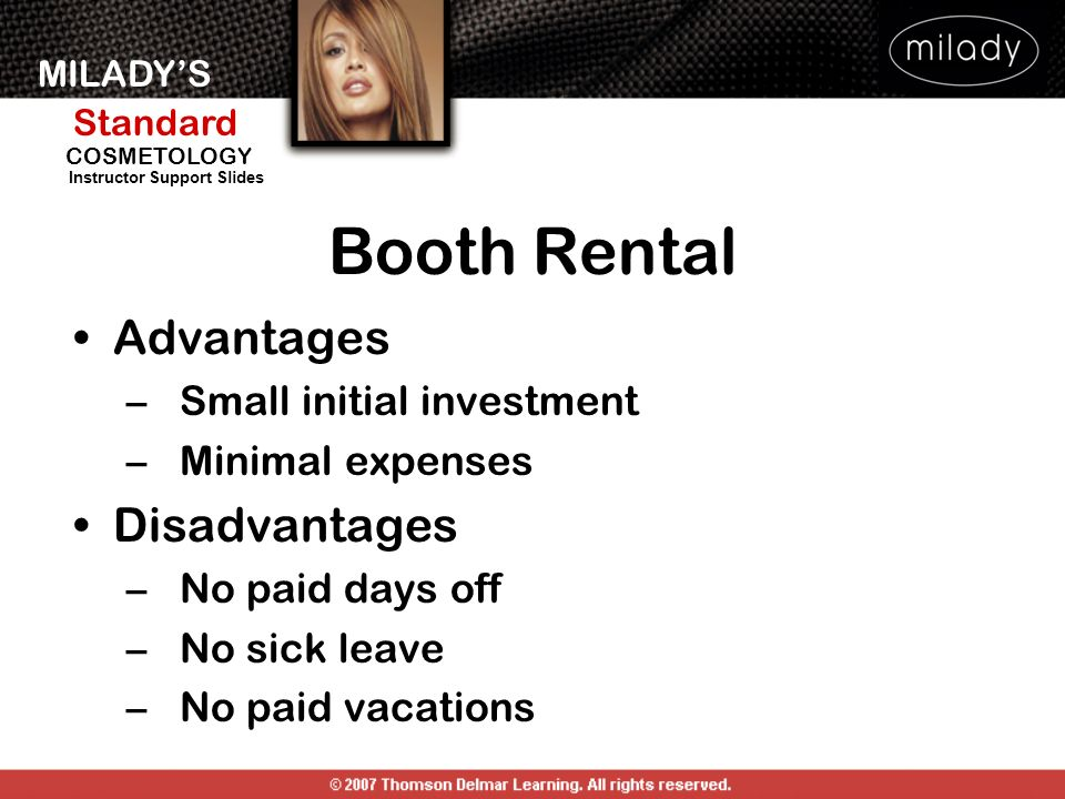 Booth Rental Advantages Disadvantages Small initial investment