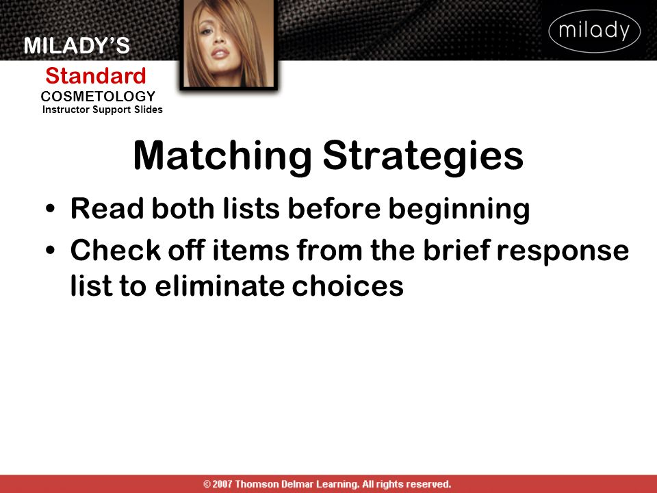 Matching Strategies Read both lists before beginning