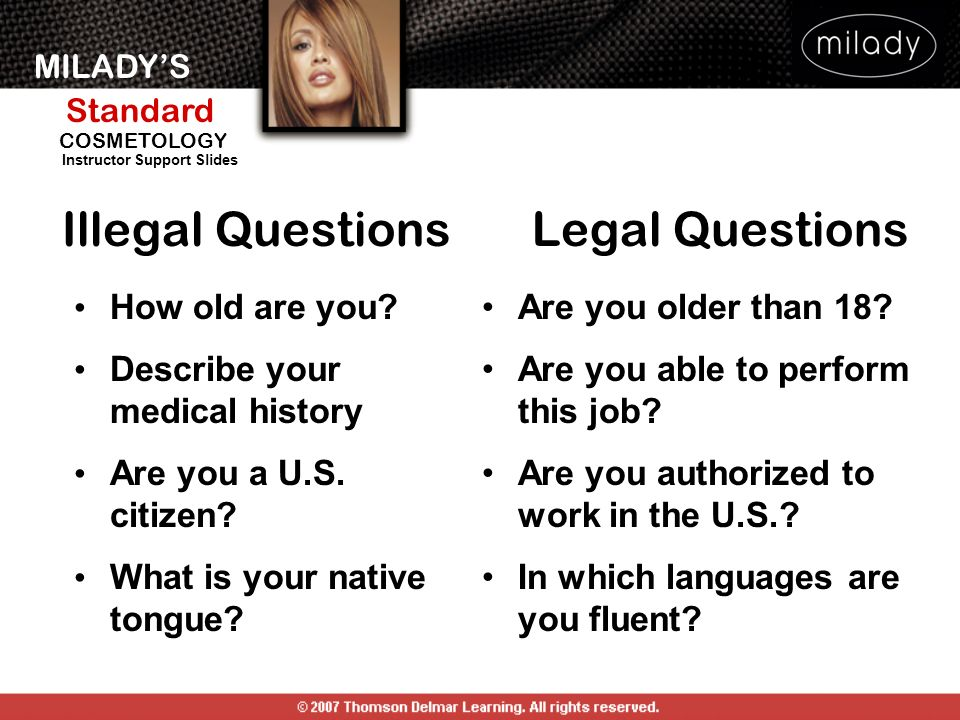 Illegal Questions Legal Questions How old are you