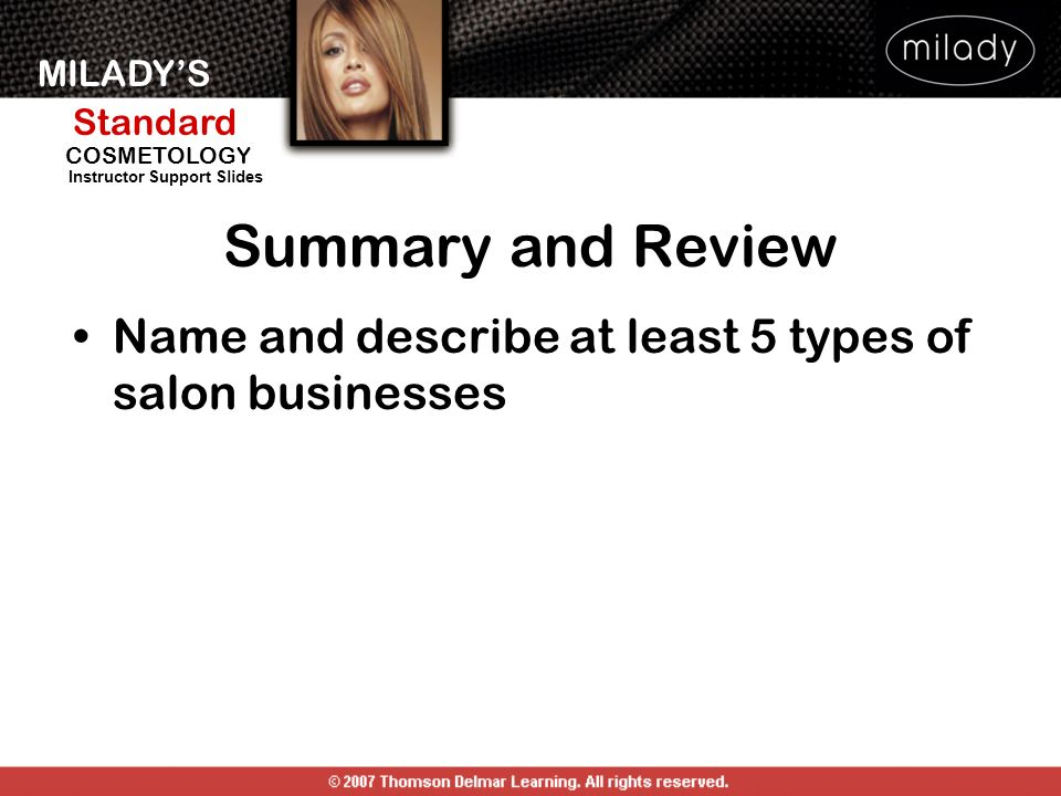 Summary and Review Name and describe at least 5 types of salon businesses. Name and describe at least five types of salon businesses.