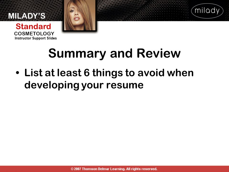 Summary and Review List at least 6 things to avoid when developing your resume.