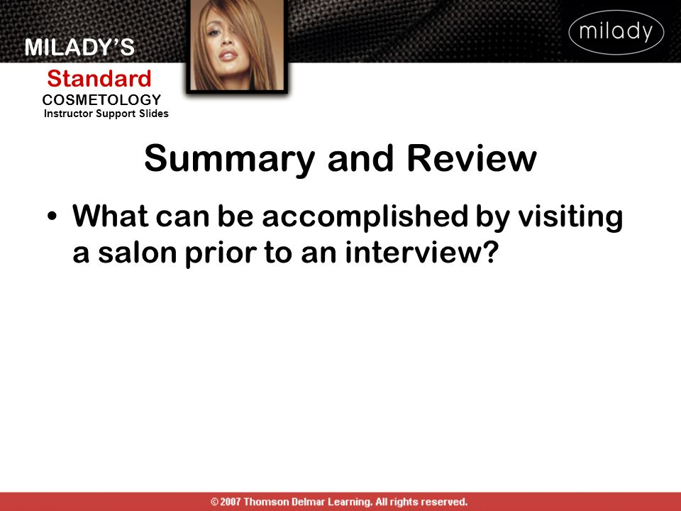 Summary and Review What can be accomplished by visiting a salon prior to an interview