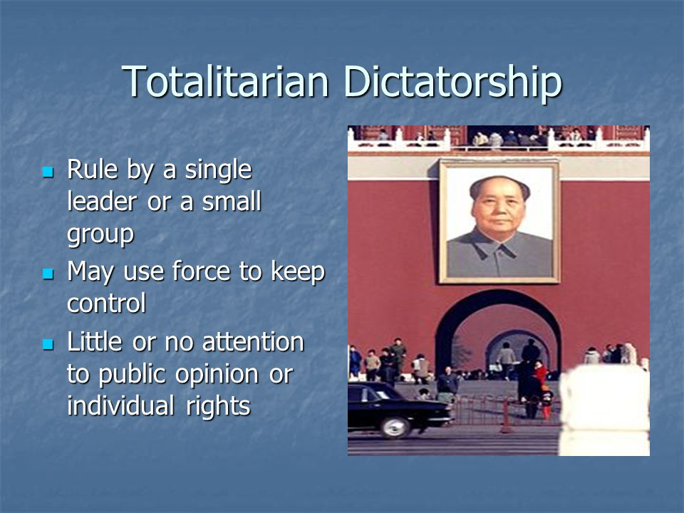 Totalitarian Dictatorship