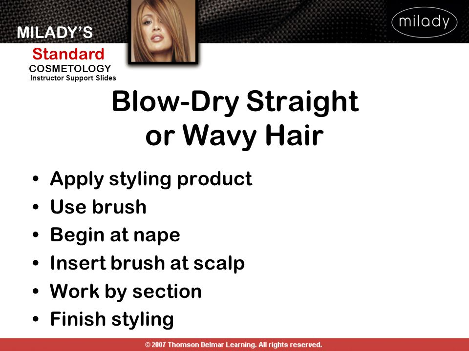 Blow-Dry Straight or Wavy Hair