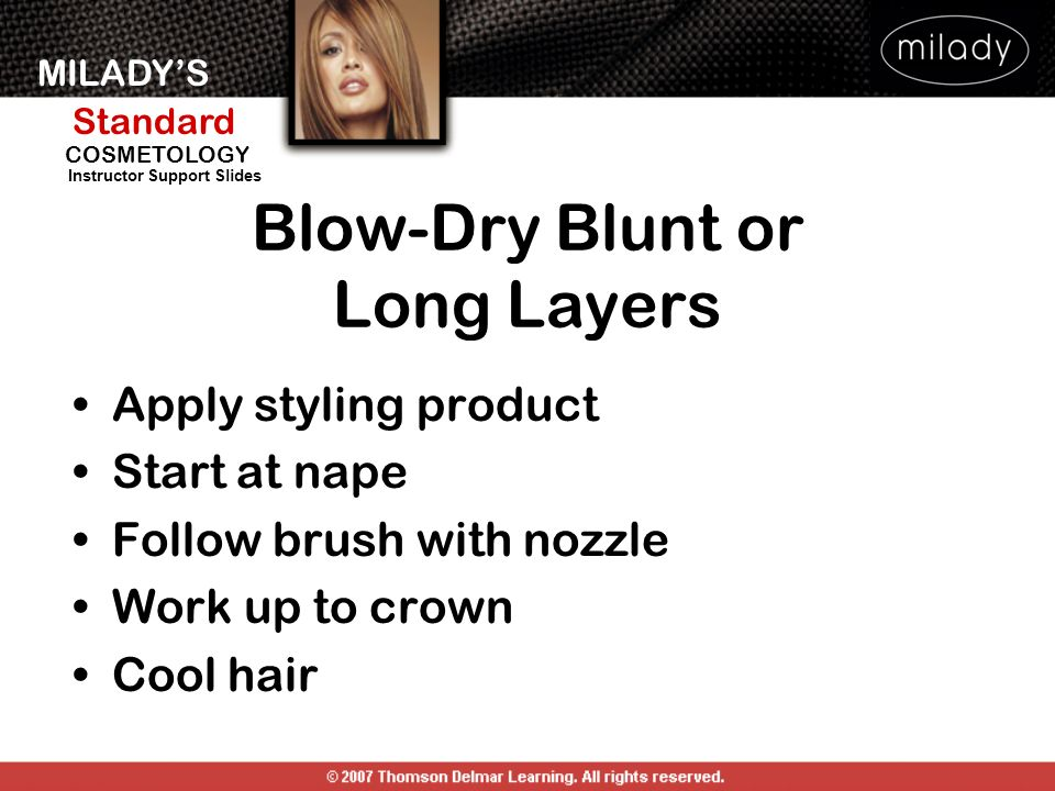 Blow-Dry Blunt or Long Layers