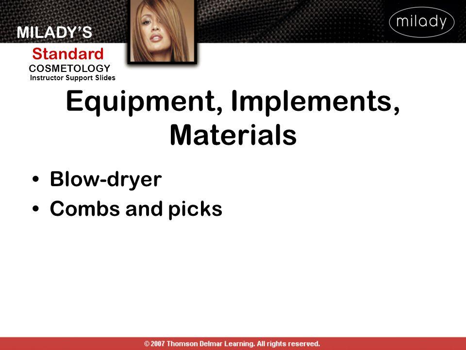 Equipment, Implements, Materials