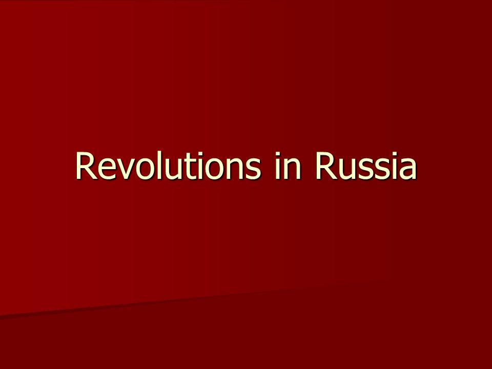 Revolutions in Russia