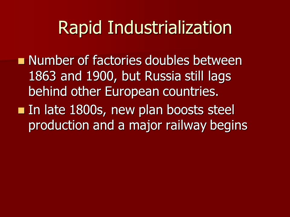 Rapid Industrialization
