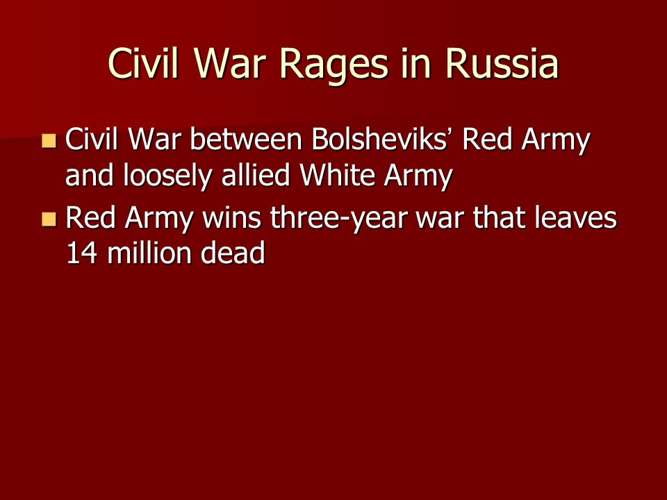 Civil War Rages in Russia