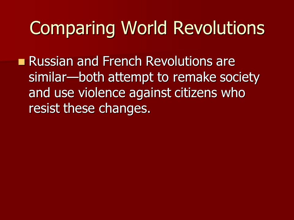 Comparing World Revolutions