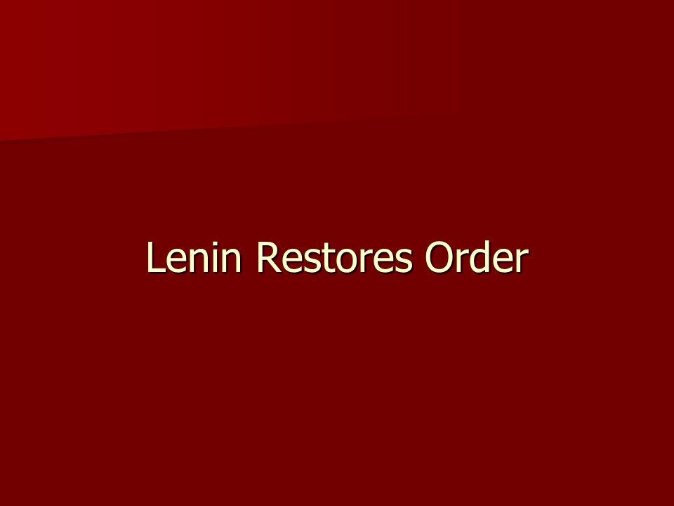 Lenin Restores Order