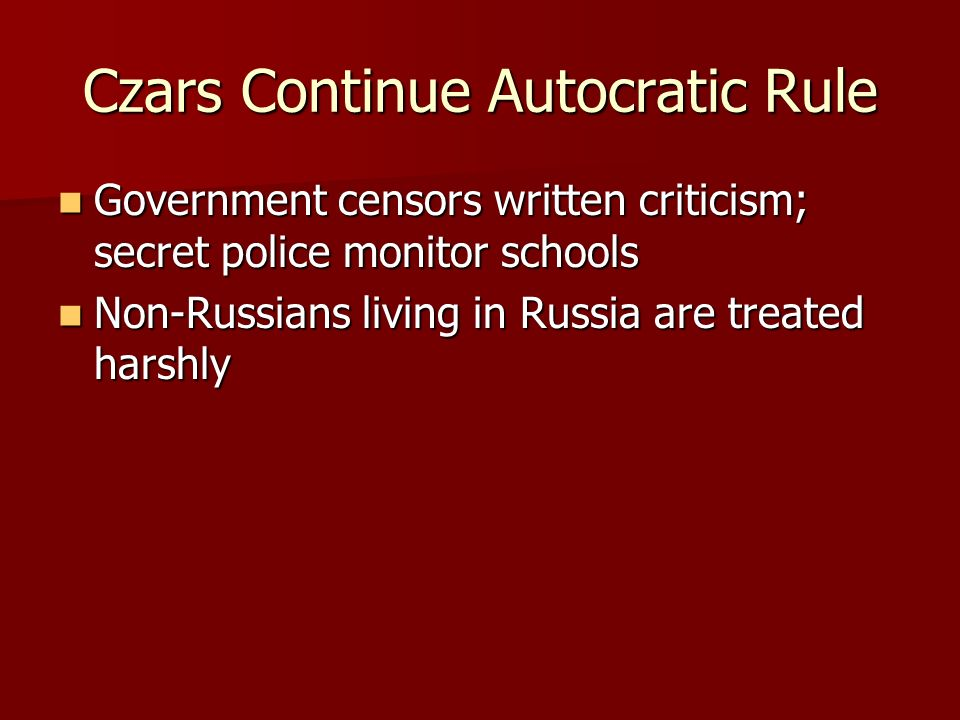 Czars Continue Autocratic Rule