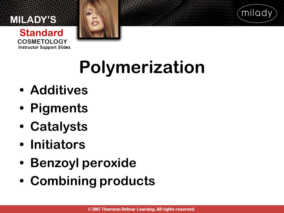 Polymerization Additives Pigments Catalysts Initiators