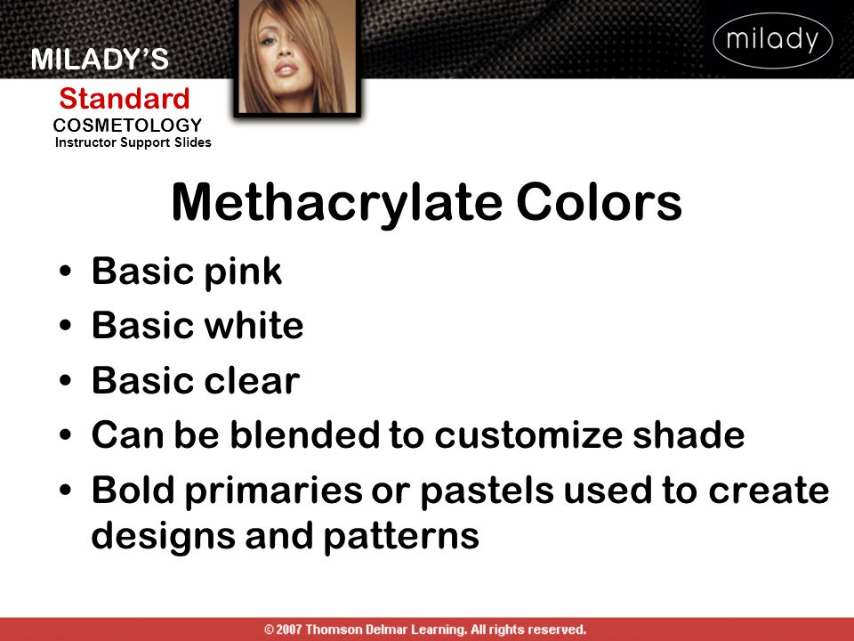 Methacrylate Colors Basic pink Basic white Basic clear