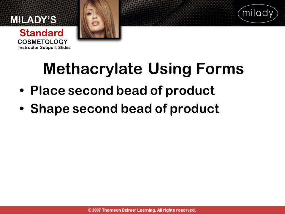 Methacrylate Using Forms