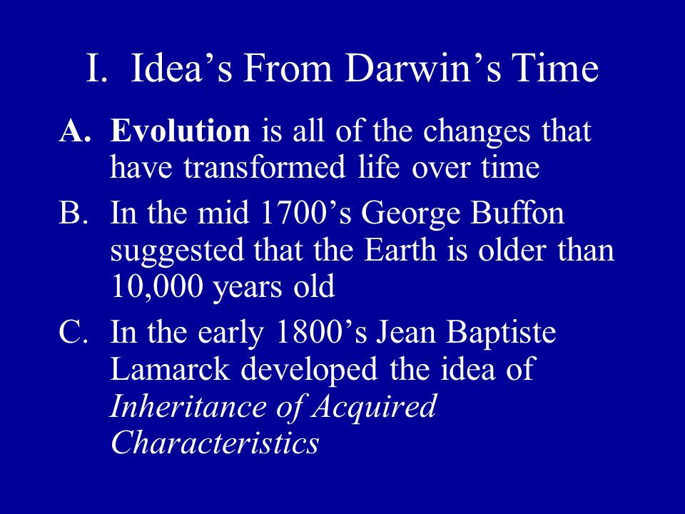 I. Idea's From Darwin's Time
