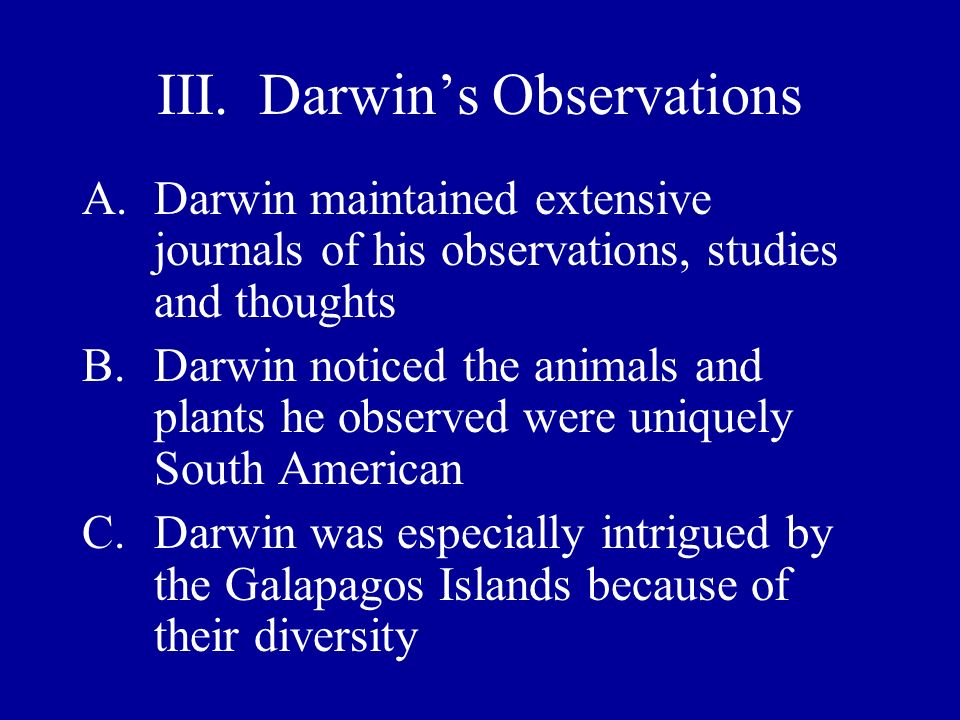 III. Darwin's Observations