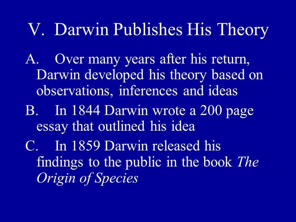 V. Darwin Publishes His Theory