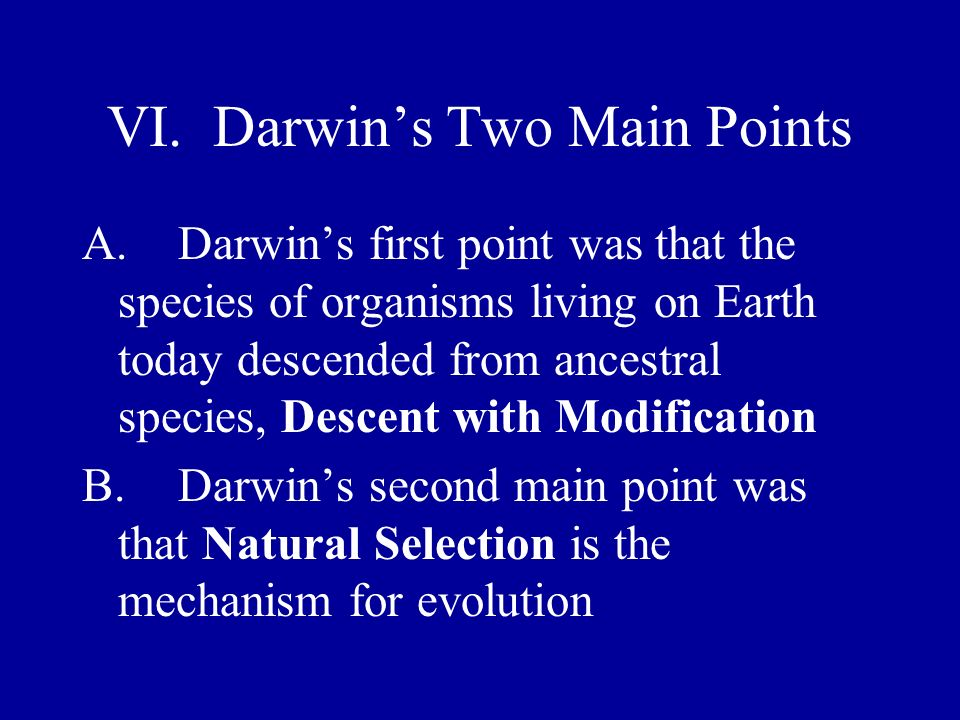 VI. Darwin's Two Main Points