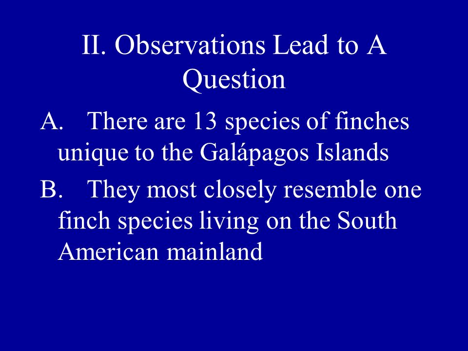 II. Observations Lead to A Question