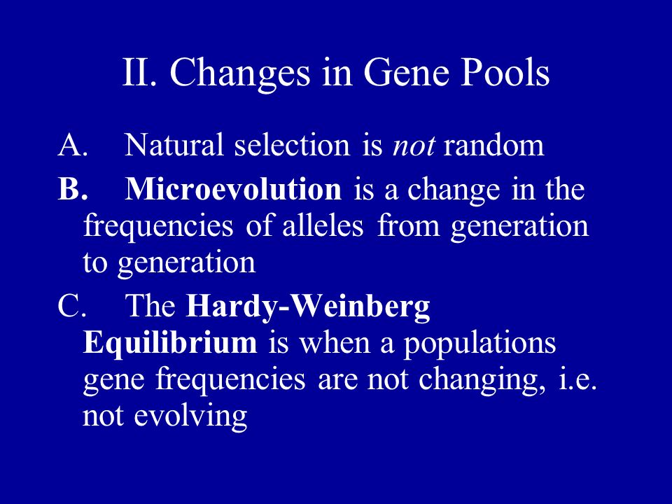 II. Changes in Gene Pools