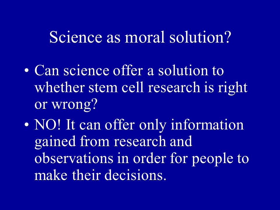 Science as moral solution