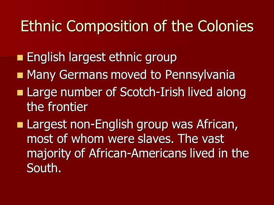 Ethnic Composition of the Colonies