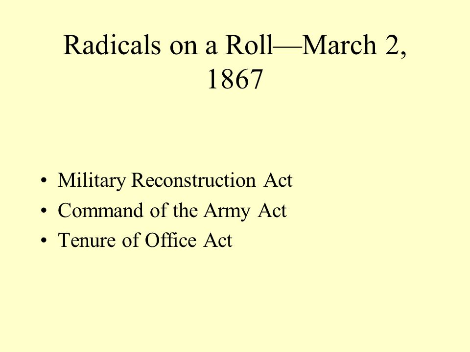 Radicals on a Roll—March 2, 1867
